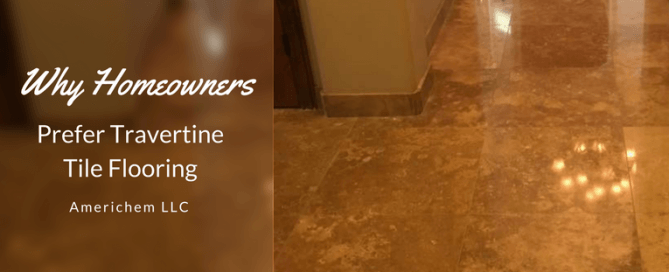 Why Phoenix homeowners prefer travertine tile flooring